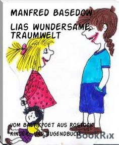 Manfred Basedow: Lias wundersame Traumwelt