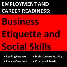Comprehensive lesson teaches students and job seekers about the basics of workplace and career / business etiquette (general courtesy, business communication etiquette, table manners, etc.). Designed for vocational, co-op, CTE, business, work skills, life skills, and job-seeking students.