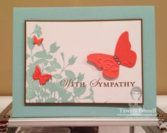 Stampin Up My Friend, Sympathy, Butterfly Embosslit