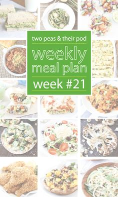 Weekly Meal Plan, Week 21 on twopeasandtheirpod.com Lots of great dinner ideas! Make sure you pin this one!