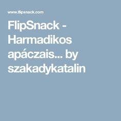 FlipSnack - Harmadikos apáczais... by szakadykatalin