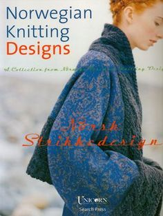 Pattern Books knitting patterns, Norwegian Knitting Designs by Margaretha Finseth, from Laughing Hens. Intarsia Knitting, Sweater Knitting Patterns, Loom Knitting, Hand Knitting, Crochet Patterns, Knitting Ideas, Knitting Needles, Norwegian Knitting Designs, Knitting Books