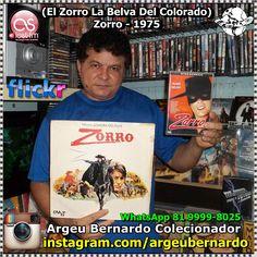 Bernardo Com Zorro de 1975 Com o ator francês Alain Delon (El Zorro La Belva Del Colorado) Bernardo Colecionador de Recife PE WhatsApp 81 - 9999-8025