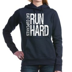 Run Hard Eat Cupcakes Hooded Sweatshirt by RunHardEatCupcakes