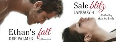 Spreading The Word With Denise&Donna: Ethan's Fall by Dee Palmer  Sale Blitz & Rafflecop...