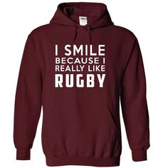 I Smile Because I ₪ Really Like Rugby Hoodie ThanhdI Smile Because I Really Like Rugbyfunny, Rugby , lifestyle, SPORTS