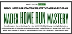 Check out this review and overview of the NADEX Home Run MASTERY Program – Could This Be Your Big Ticket? (We Think it Very Well Could Be!) Source