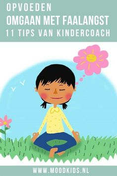 Heeft je kind er wel eens last van dat het opeens niet meer durft? Dan kan je kind last van faalangst hebben. Kindercoach Charlotte heeft 11 handige tips. Je leest ze hier. Learning Activities, Activities For Kids, Nlp Coaching, Mindfulness For Kids, Special Kids, Yoga For Kids, School Classroom, Raising Kids, Kids Education
