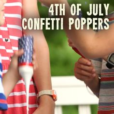 DIY Fourth of July Confetti Poppers