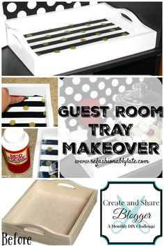 Guest Room Tray Makeover Create & Share Monthly Challenge www.refashionablylate.com