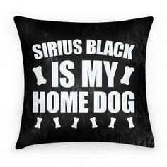 Sirius Black Is My Home Dog Cushion