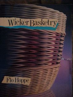 Wicker Basketry by Flo Hoppe 1989 by MelodyAtHome on Etsy, $7.98 Free Shipping