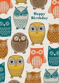Eloise Renouf for the Art File 2014 Birthday Greetings, Birthday Wishes, Birthday Cards, Happy Birthday Owl, Owl Art, Bird Art, Owl Patterns, Print Patterns, Owl Always Love You