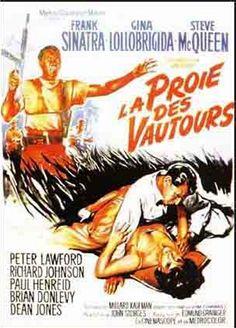 La Proie des vautours (Never So Few) est un film de guerre américain de John Sturges sorti en 1959. Il est réalisé à partir du roman éponyme de Tom T. Chamales, publié en 1958. Se battant dans la jungle birmane contre l'armée impériale japonaise, les capitaines Reynolds (Frank Sinatra) et De Mortimer (Richard Johnson) se rendent à Calcutta rechercher des médicaments et un médecin. Reynolds y rencontre dans une réception une femme fatale, Carla Vesari (Gina Lollobrigida).