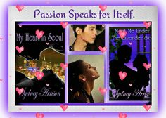 Sydney Arrison & Lilactyme Productions.: Passion..