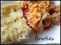 Bow Tie Pasta and Italian Garlic Bread!