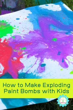 How to Make Exploding Paint Bombs #stemed #stem #steamprojects #stemactivities #STEAM #kidsactivities #summerlearning #summerfun #scienceexperiments Amazing Science Experiments, Science Fair Projects, Chemistry Experiments, Science Chemistry, Preschool Science, Science For Kids, Science Fun, Science Activities, Activities For Kids