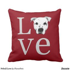 Pitbull Love Throw Pillow. Pitbull Love pillow design. Text is punctuated with an image of my own gorgeous rescued American Pit Bull Terrier best friend. If you love the bully breeds, this throw pillow is for you. Make sure everyone knows how you feel about this lovable, misunderstood dog breed. It would also make the perfect gift for any pit bull, staffy, pit mix, or any bully breed dog owner. I made the background red but feel free to change the color to match your home decor. Peace.
