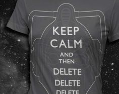 KEEP CALM and then DELETE