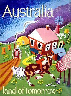 Emigration poster 'Australia, land of tomorrow', Joe Greenberg. Courtesy Museum Victoria Posters were designed to encourage migration to Australia after WWII it shows Australia as the land of Plenty with bright colours and friendly pictures. Brisbane, Perth, Posters Australia, Australia Immigration, Australian Vintage, Australian Farm, Retro Poster, Historical Art, Vintage Travel Posters