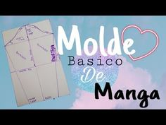 BÁSICO DE MANGA / Bertha Buritica Clase #4 - YouTube Sewing, Youtube, Mary, Patterns, Clothes, Scrappy Quilts, Templates, Modeling, Vestidos