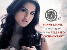 Bollywood Actor Sunny Leone is unhappy released Documentary against the discharge of the approaching documentary on her existence, by and large Sunny in India, as she feels it does now not do justice to her story.