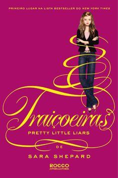 Traiçoeiras - Pretty Little Liars