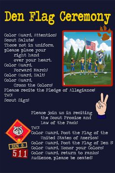 Mountain House Pack 511. Wolf Den 8 Flag Ceremony Guide.