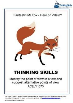 20 pages of activities and guidance notes to identify the point of view in a text . (Australian Curriculum No Students use the story of Fantastic Mr Fox to identify the point of view in a text and suggest alternative points of view. Preschool Curriculum, Literacy Activities, 4th Grade Ela, Grade 3, Third Grade, Critical Thinking Activities, Fantastic Mr Fox, English Reading, English Activities