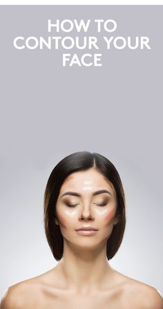 How to Contour Your Face | We know—the dark stripes popping up on people's faces are totally terrifying, but they don't have to be. With a few simple steps (and lots of blending), you can subtly enhance your face shape. Hello, cheekbones.