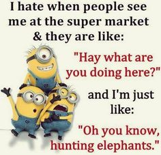 Today Funny minions pics with quotes (08:49:36 AM, Sunday 23, August 2015 PDT) – 10 pics