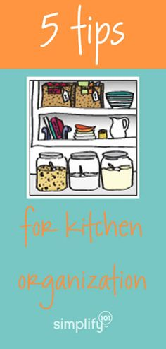 5 tips for kitchen organization..blogger has a good print out for grocery shopping