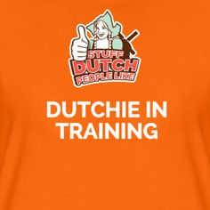 A Stuff Dutch People Like T-Shirt up for grabs to kick off the #LiveLikeaDutchie month on the Expat Life with a Double Buggy blog