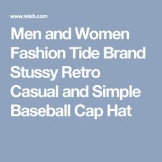 Men and Women Fashion Tide Brand Stussy Retro Casual and Simple Baseball Cap Hat