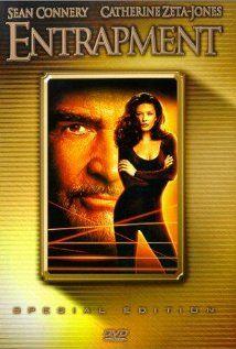 1999 Entrapment; Sean Connery traps Catherine Zeta-Jones; Play it Again!