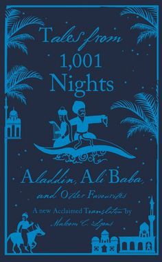 Tales from 1,001 Nights: Aladdin, Ali Baba and Other Favourites (Penguin Hardback Classics) by Anonymous, http://www.amazon.com/dp/0141191651/ref=cm_sw_r_pi_dp_5XFiqb166C3CE