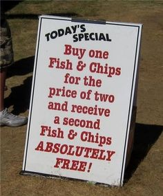 Today's Special Buy one Fish & Chips ---- funny pictures hilarious jokes meme humor walmart fails Math Jokes, Math Humor, Funny Math, Hilarious Jokes, Food Humor, Hilarious Sayings, Funny Names, Funny Humor, Stupid Sayings