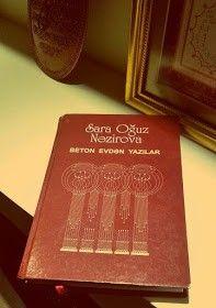 Oxuduqlarim Sara Oguz Nəzirova Beton Evdən Yazilar Book Cover Books Cover