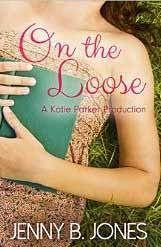 On the Loose {Jenny B Jones}   #tingsmombooks #bookreview