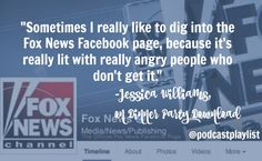 Jessica Williams, Fox News Quote