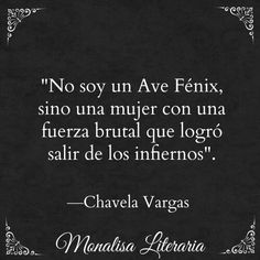 No soy un Ave Fenix Text Quotes, Sign Quotes, Poetry Quotes, Faith Quotes, Love Quotes, Funny Quotes, Inspirational Quotes, Selfie Quotes, Quotes En Espanol