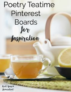 Have you tried poetry teatime in your homeschool?  Would you like tips, ideas, & resources to help you prepare & enjoy this special learning time?  Find inspiration with these poetry teatime resources & Pinterest boards.
