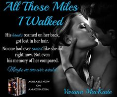 Book Promo & Character Interview: All Those Miles I Walked by Viviana MacKade