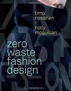 Zero Waste Fashion Design (Required Reading Range) by Timo Rissanen | LibraryThing