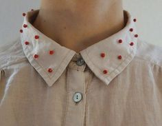 Sew beads onto shirt collars Fashion Details, Diy Fashion, Ideias Fashion, Fashion Beauty, Beaded Collar, Collar And Cuff, Cool Outfits, Summer Outfits, Diy Mode