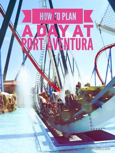 Click 'visit' for the full story on how to really get the most out of PortAventura theme park Salou, Tarragona, Spain