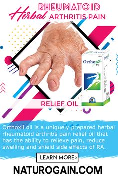 Herbal Rheumatoid Arthritis Pain Relief Oil, Reduce Swelling Orthoxil oil is the best herbal rheumatoid arthritis pain relief oil that reduces swelling, inflammation, pain, stiffness and discomfort. Viral Arthritis, Neck Arthritis, Rheumatoid Arthritis Awareness, Psoriasis Arthritis, Rheumatoid Arthritis Treatment, Arthritis Pain Relief, Nerve Pain, Herbalism, Oil
