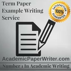 Term Paper Example assignment help, Term Paper Example writing Help, Term Paper Example essay writing Help, Term Paper Example writing service, Term Paper Example online help, online Term Paper Example writing service