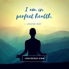 I am in perfect health — Louise Hay positive affirmations Affirmations Louise Hay, Healing Affirmations, Affirmations Positives, Morning Affirmations, Daily Affirmations, Louise Hay Quotes, Karma, Miracle Morning, Stress