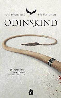 Odinskind (Die Rabenringe, #1) by Siri Pettersen Science Fiction, Reading Lists, Book Lovers, Game Of Thrones, My Books, Audiobooks, This Book, Thalia, Free Apps
